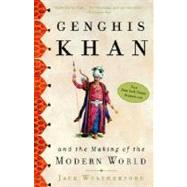Genghis Khan and the Making of the Modern World by WEATHERFORD, JACK, 9780609809648