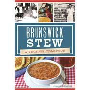 Brunswick Stew by Haynes, Joseph R., 9781625859648