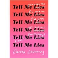 Tell Me Lies by Lovering, Carola, 9781501169649