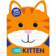 Sticker Friends: Kitten by Priddy, Roger, 9780312519650