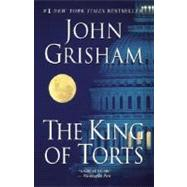 The King of Torts by GRISHAM, JOHN, 9780385339650