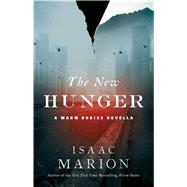 The New Hunger by Marion, Isaac, 9781476799650