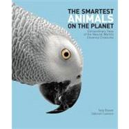 The Smartest Animals on the Planet by Boysen, Sally; Custance, Deborah, Dr. (CON), 9781554079650