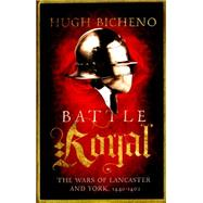Battle Royal by Bicheno, Hugh, 9781781859650