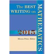 The Best Writing on Mathematics 2015 by Pitici, Mircea, 9780691169651
