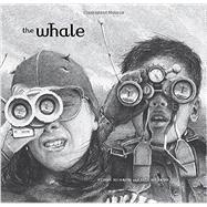 The Whale by Murrow, Ethan; Murrow, Vita, 9780763679651