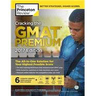 Cracking the GMAT Premium Edition with 6 Computer-Adaptive Practice Tests, 2017 by Princeton Review, 9781101919651