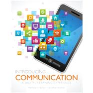 Introducing Communication: A Digital Learning Experience by Holiman, Jonathan; Barton, Matthew, 9781465279651