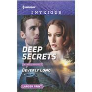 Deep Secrets by Long, Beverly, 9780373749652
