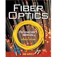 Fiber Optics Technician's Manual by Hayes, Jim, 9781435499652