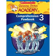 Geronimo Stilton Academy: Comprehension Pawbook Level 3 by Unknown, 9789814629652