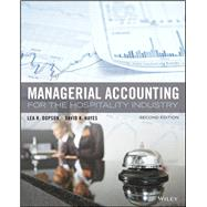 Managerial Accounting for the Hospitality Industry by Lea R. Dopson; David K. Hayes, 9781119299653