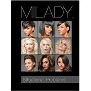 Situational Problems for Milady Standard Cosmetology by Milady, 9781285769653