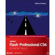 Adobe Flash Professional Cs6 Essentials by Heldman, William, 9781118129654
