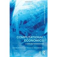 Computational Economics: A concise introduction by Afonso; Oscar, 9781138859654