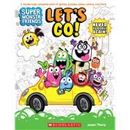 Let's Go! (Super Monsta Friends, Book 1) by Tharp, Jason, 9780545839655