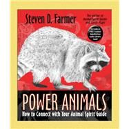 Power Animals by Farmer, Steven D., Ph.D., 9781401949655