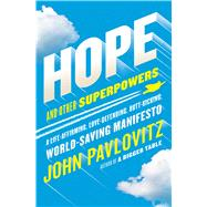 Hope and Other Superpowers by Pavlovitz, John, 9781501179655