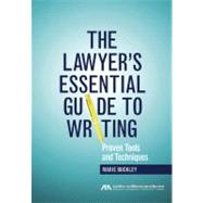 The Lawyer's Essential Guide to Writing: Proven Tools and Techniques by Buckley, Marie; Povich, Ilissa K. (CON), 9781616329655
