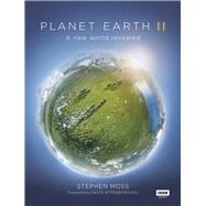 Planet Earth II by Moss, Stephen; Attenborough, David, 9781849909655