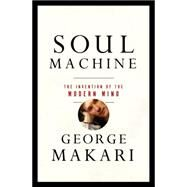 Soul Machine by Makari, George, 9780393059656
