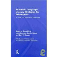Academic Language/Literacy Strategies for Adolescents: A