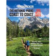 Backpacker the National Parks Coast to Coast by Alvarez, Ted, 9781493019656
