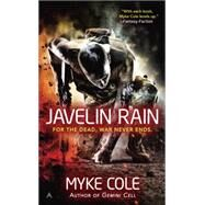 Javelin Rain by Cole, Myke, 9780425269657