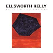 Ellsworth Kelly: New York Drawings 1954-1962 by Shiff, Richard, 9783791349657