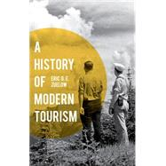 A History of Modern Tourism by Zuelow, Eric, 9780230369658