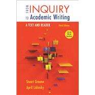 From Inquiry to Academic Writing: A Text and Reader, 2016 MLA Update Edition by Greene, Stuart; Lidinsky, April, 9781319089658