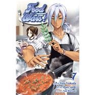 Food Wars!, Vol. 7 Shokugeki no Soma by Tsukudo, Yuto; SAEKI, Shun, 9781421579658