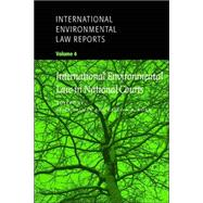 International Environmental Law Reports by Edited by Alice Palmer , Cairo A. R. Robb, 9780521659659