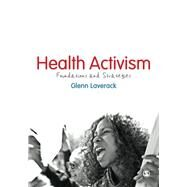 Health Activism: Foundations and Strategies by Laverack, Glenn, 9781446249659