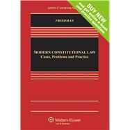 Modern Constitutional Law Cases, Problems and Practice by Friedman, Lawrence, 9781454859659