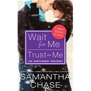 Trust in Me / Wait for Me by Chase, Samantha, 9781492619659