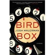 Bird Box by Malerman, Josh, 9780062259660