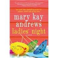 Ladies' Night by Andrews, Mary Kay, 9781250019660