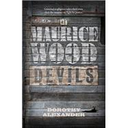 The Mauricewood Devils by Alexander, Dorothy, 9781910449660