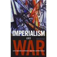 Imperialism and War by Lenin, V. I., 9781931859660