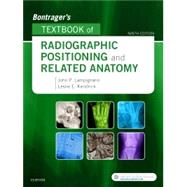 Bontrager's Textbook of Radiographic Positioning and Related Anatomy by Lampignano, John, 9780323399661