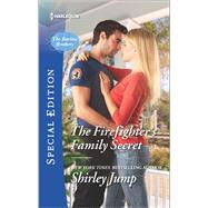 The Firefighter's Family Secret by Jump, Shirley, 9780373659661