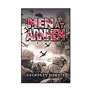 Men at Arnhem by Powell, Geoffrey, 9780850529661