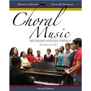 Choral Music Methods and Materials by Brinson, Barbara A.; Demorest, Steven M., 9781133599661