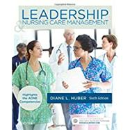 Leadership & Nursing Care Management by Huber, Diane L., Ph.D., R.N., 9780323389662