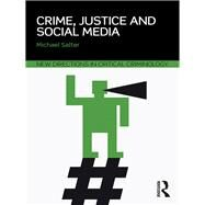 Crime, Justice and Social Media by Salter; Michael, 9781138919662