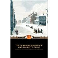 Canadian Handbook and Tourist's Guide by Longmoore, M., 9781557099662