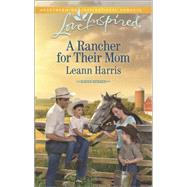 A Rancher for their Mom by Harris, Leann, 9780373879663