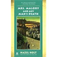 Mrs. Malory and Any Man's Death by Holt, Hazel, 9780451229663