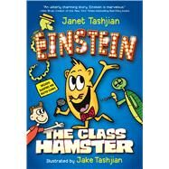 Einstein the Class Hamster by Tashjian, Janet; Tashjian, Jake, 9781250079664